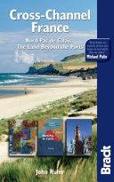 Bradt Travel Guide Cross Channel France