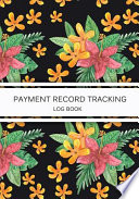 Payment Record Tracking Log Book