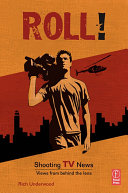 Roll! Shooting TV News Pdf/ePub eBook