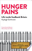 Hunger Pains Life Inside Foodbank Britain