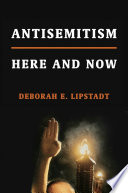 link to Antisemitism : here and now in the TCC library catalog