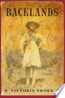 Backlands: A Novel