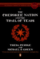 The Cherokee Nation and the Trail of Tears Book