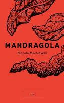 Mandragola (Versione Integrale)