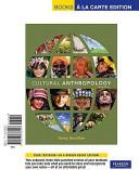 Cultural Anthropology, Books a la Carte Edition