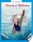 """Fitness and Wellness"" by Wener W.K. Hoeger, Sharon A. Hoeger, Cherie I Hoeger, Amber L. Fawson"