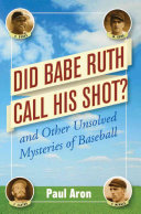 Did Babe Ruth Call His Shot