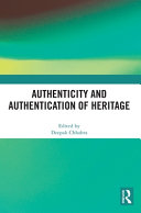 Authenticity and Authentication of Heritage