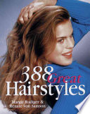 Read Online 388 Great Hairstyles For Free