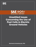 Unsettled Issues Concerning the Use of Fuel Cells in Electric Ground Vehicles