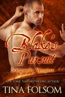 Blake's Pursuit