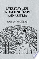 Everyday Life In Ancient Egypt Book PDF