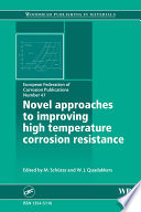 Novel Approaches to Improving High Temperature Corrosion Resistance Book