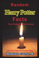 Random Harry Potter Facts You Probably Don't Know