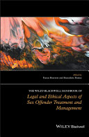The Wiley-Blackwell Handbook of Legal and Ethical Aspects of Sex Offender Treatment and Management Pdf/ePub eBook