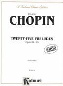 Twenty-five preludes, opus 28-45, for piano
