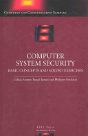 Computer System Security: Basic Concepts and Solved Exercises
