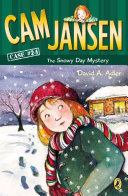 Cam Jansen the Snowy Day Mystery Book