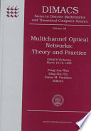 Multichannel Optical Networks  Theory and Practice