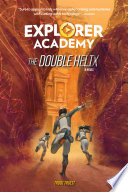Explorer Academy  The Double Helix  Book 3  Book PDF