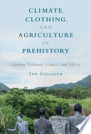 Climate  Clothing  and Agriculture in Prehistory