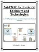 LabVIEW for Electrical Engineers and Technologists Book