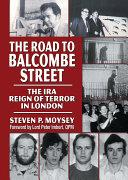 The Road to Balcombe Street