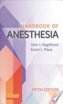"""""""Handbook of Anesthesia E-Book"""" by John J. Nagelhout, Karen Plaus"""