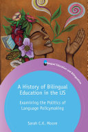 A History of Bilingual Education in the US