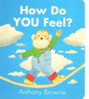 How Do You Feel? Anthony Browne Cover