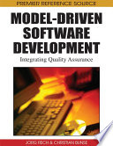 Model-Driven Software Development: Integrating Quality Assurance