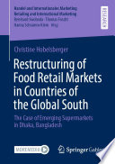 Restructuring of Food Retail Markets in Countries of the Global South