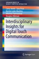 Interdisciplinary Insights for Digital Touch Communication