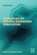 Principles of Applied Reservoir Simulation