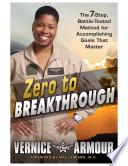 Zero to Breakthrough