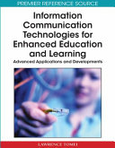 Information Communication Technologies for Enhanced Education and Learning