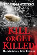 Pdf Kill or get Killed