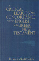 A Critical Lexicon and Concordance to the English and Greek New Testament Pdf/ePub eBook