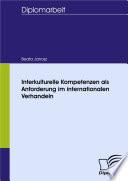Interkulturelle Kompetenzen als Anforderung im internationalen Verhandeln