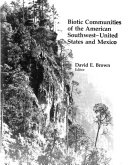 Biotic Communities of the American Southwest  United States and Mexico