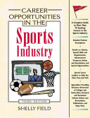 Career Opportunities in the Sports Industry, Third Edition