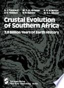 Crustal Evolution Of Southern Africa Book PDF
