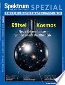Rätsel Kosmos  : Neue Erkenntnisse runden unser Weltbild ab