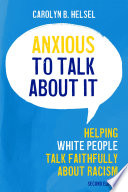Anxious to Talk About It Second Edition