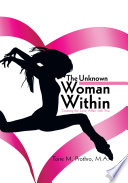 The Unknown Woman Within