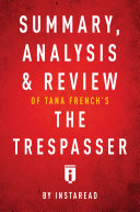 Pdf Summary, Analysis & Review of Tana French's The Trespasser by Instaread Telecharger