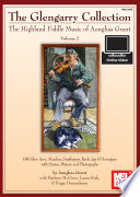 Glengarry Collection  The Highland Fiddle Music of Aonghas Grant Volume 2