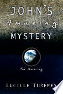 John S Amazing Mystery