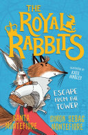 The Royal Rabbits of London: Escape From the Tower