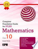 Complete Foundation Guide For IIT Jee Mathematics For Class X.epub